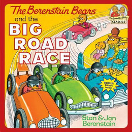 Berenstain Bears and the Big Road Race B8476