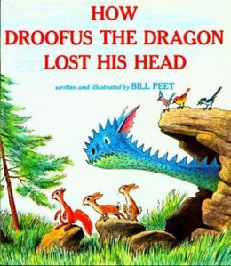 HOW DROOFUS THE DRAGON LOST HIS HEAD, Peet B3672