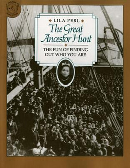 Great Ancestor Hunt : The Fun of Finding Out Who You Are B2502