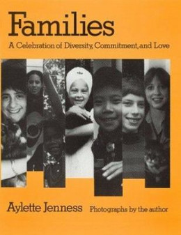 Families : A Celebration of Diversity, Commitment, and Love B2366