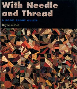 With Needle and Thread: Book about Quilts (Hardcover) TR14