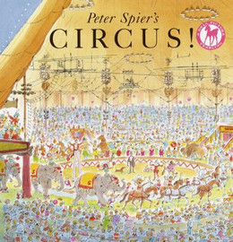 Peter Spier's Circus! B2744
