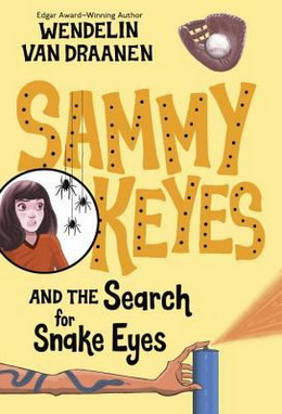 Sammy Keyes and the Search for Snake Eyes B3658