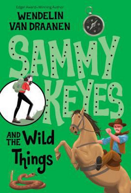 Sammy Keyes and the Wild Things B2080