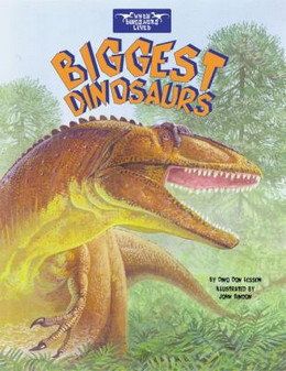 Biggest Dinosaurs B1745