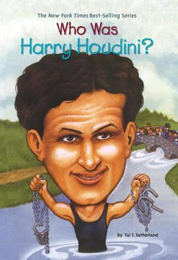 WHO WAS HARRY HOUDINI?, Sutherland B3911