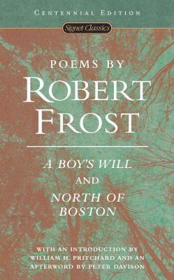 POEMS BY ROBERT FROST: A BOY'S WILL AND NORTH OF BOSTON B3184