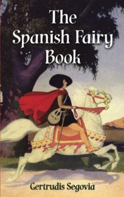 Spanish Fairy Tale Book, Segovia B2863