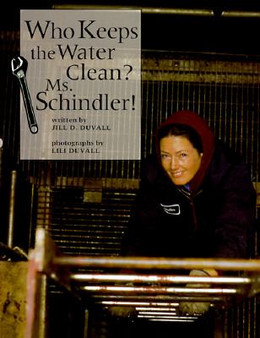 Who Keeps the Water Clean? Ms.Schindler! B2137