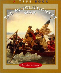 REVOLUTIONARY WAR (True Book), January B3930