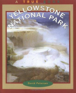 Yellowstone National Park, Petersen 9780516273266