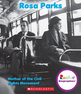 Rosa Parks : Mother of the Civil Rights Movement B118