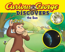 Curious George Discovers the Sun (Science Storybook) B8603