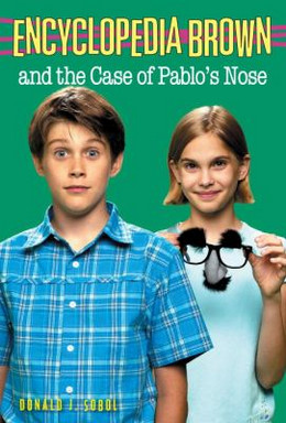 Encyclopedia Brown and the Case of Pablo's Nose B831