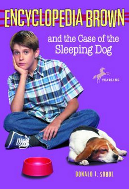Encyclopedia Brown and the Case of the Sleeping Dog B7834
