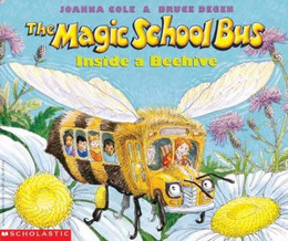 MAGIC SCHOOL BUS INSIDE A BEEHIVE, Cole and Degen B3083