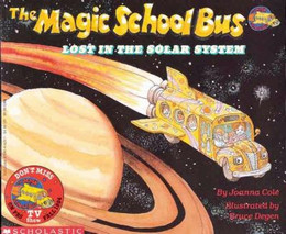 MAGIC SCHOOL BUS LOST IN THE SOLAR SYSTEM, Cole B2450