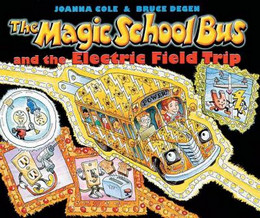 Magic School Bus and the Electric Field Trip B3928