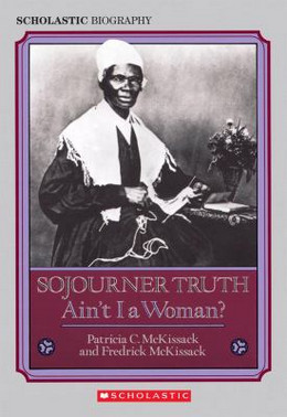 Sojourner Truth : Ain't I a Woman? B1685