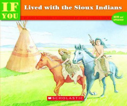 IF YOU LIVED WITH SIOUX INDIANS B1320