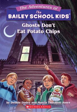 Ghosts Don't Eat Potato Chips B3298