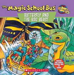 Butterfly and the Bog Beast : A Book about Butterfly Camouflage B3079