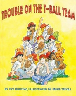 Trouble on the T-Ball Team B1702