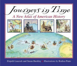 Journeys in Time : A New Atlas of American History B1295