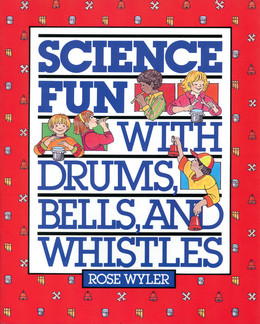 Science Fun with Drums, Bells, and Whistles B1291