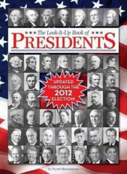 LOOK-IT-UP BOOK OF PRESIDENTS, Blassingame B8377
