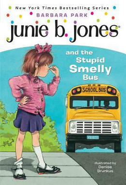 Junie B. Jones and the Stupid Smelly Bus B1753