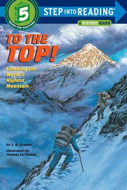 To the Top! : Climbing the World's Highest Mountain B3742