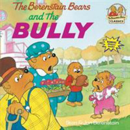 Berenstain Bears and the Bully B2821