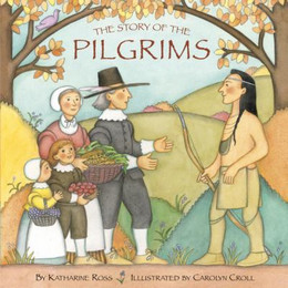 STORY OF THE PILGRIMS, Ross B3450