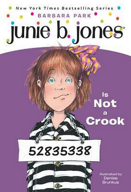 Junie B. Jones Is Not a Crook B8515