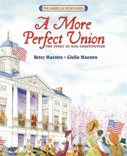 More Perfect Union : The Story of Our Constitution B1957