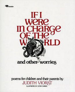 If I Were in Charge of the World and Other Worries : Poems for Children and Their Parents B0379