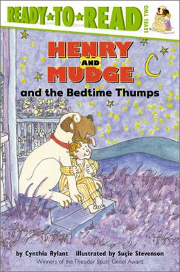 HENRY AND MUDGE AND THE BEDTIME THUMPS, Rylant B2833