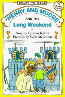 HENRY AND MUDGE AND THE LONG WEEKEND, Rylant B2836