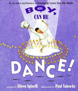 Boy, Can He Dance! (Board Book), Spinelli B3099