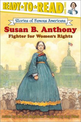 Susan B. Anthony : Fighter for Women's Rights B0335