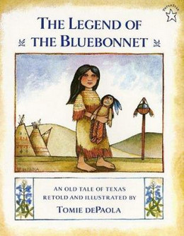 Legend of the Bluebonnet : An Old Tale of Texas B2929