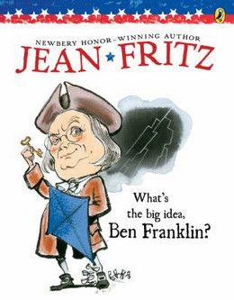 What's the Big Idea, Ben Franklin? B3465