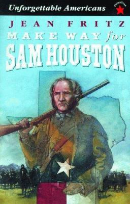 Make Way for Sam Houston B0911