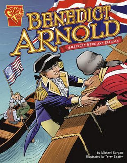 Benedict Arnold : American Hero and Traitor 9780736879064