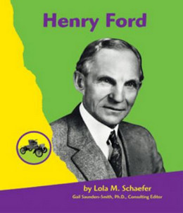 Henry Ford (First Biographies), Schaefer 9780736887304