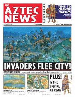 AZTEC NEWS: INVADERS FLEE THE CITY! Steedman B2349