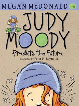 Judy Moody Predicts the Future B3579