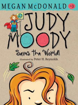 JUDY MOODY SAVES THE WORLD!, McDonald B0309