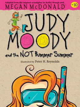 Judy Moody and the Not Bummer Summer B6049
